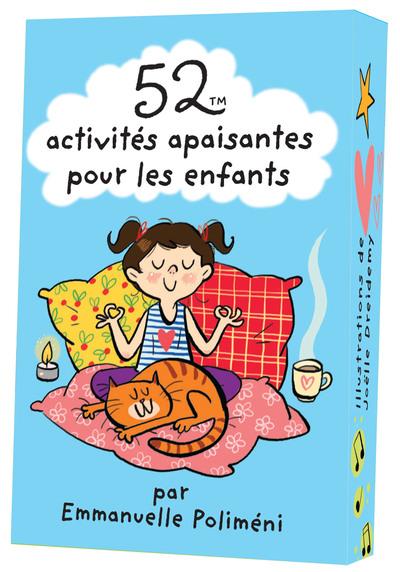 52 ACTIVITES APAISANTES POUR LES ENFANTS POLIMENI/DREIDEMY 365 PARIS