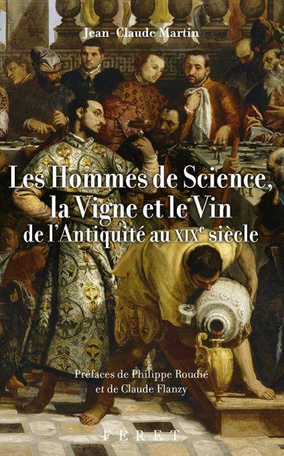 HOMMES DE SCIENCE, LA VIGNE ET LE VIN