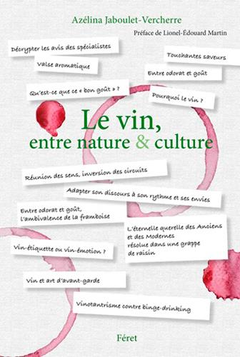 VIN, ENTRE NATURE ET CULTURE (LE)