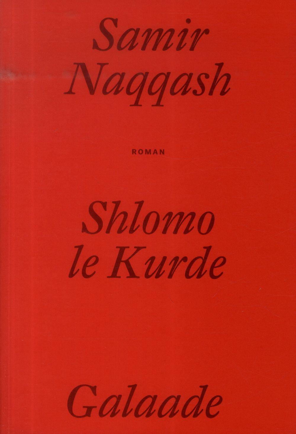 SHLOMO LE KURDE