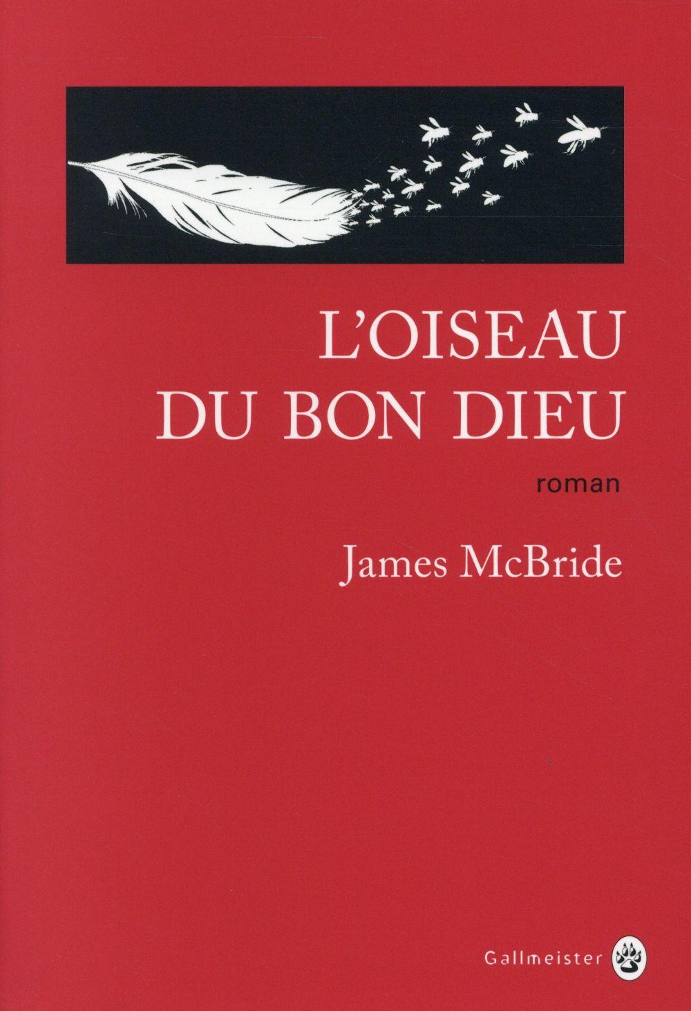 L'OISEAU DU BON DIEU McBride James Gallmeister