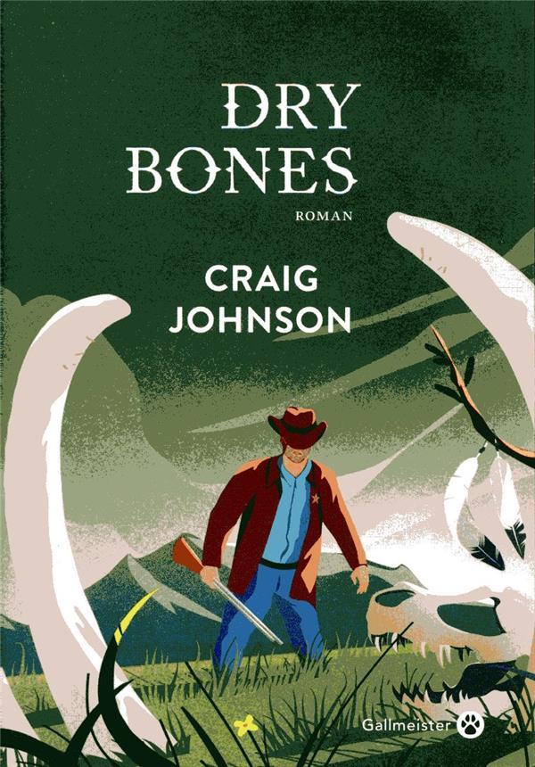 DRY BONES JOHNSON CRAIG GALLMEISTER