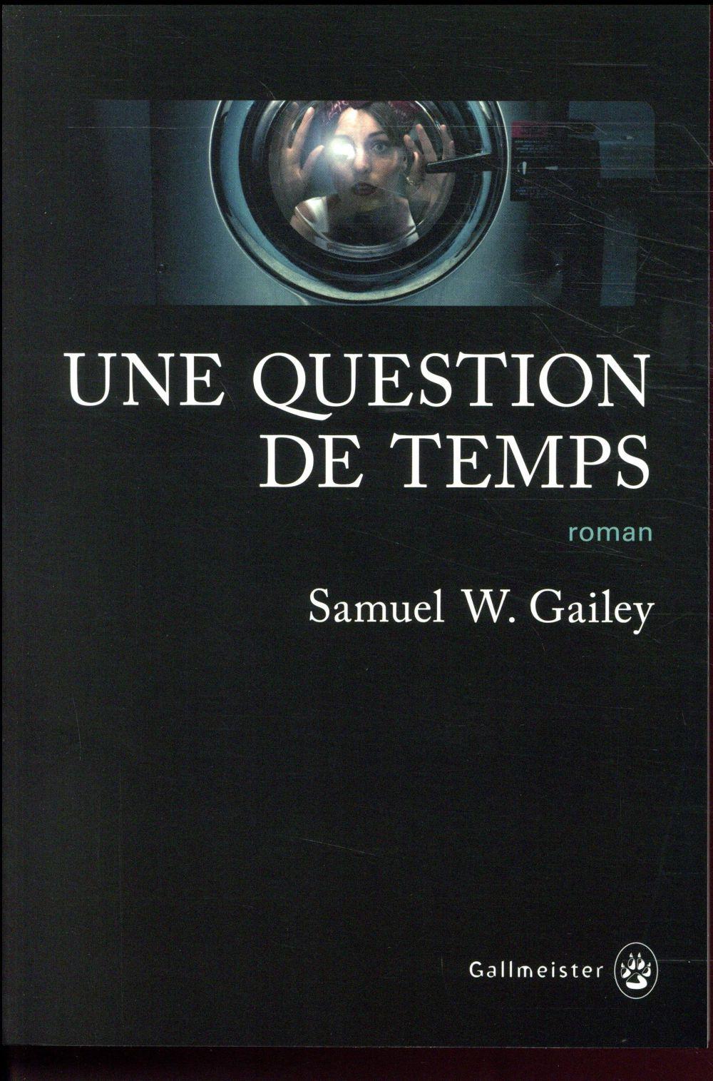 UNE QUESTION DE TEMPS