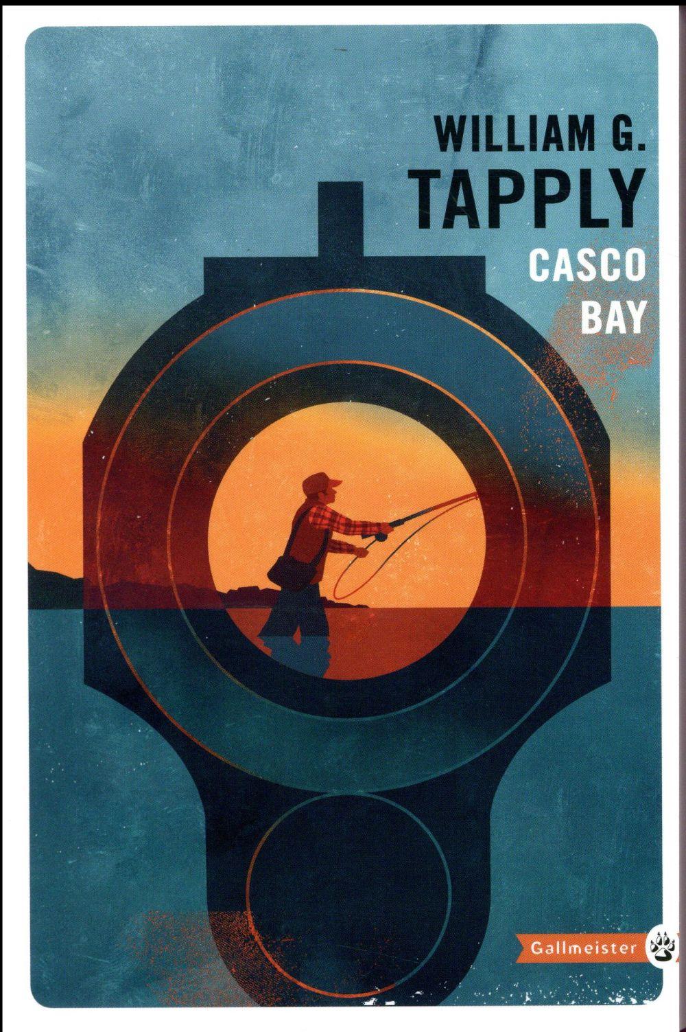 CASCO BAY NED Tapply William G. Gallmeister