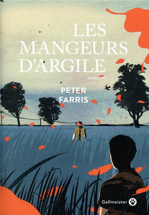 LES MANGEURS D-ARGILE FARRIS PETER GALLMEISTER