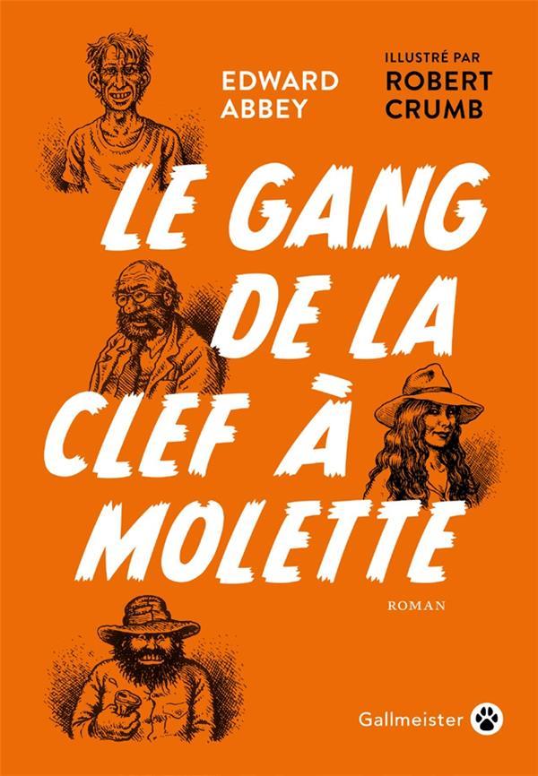 LE GANG DE LA CLEF A MOLETTE ABBEY/CRUMB GALLMEISTER