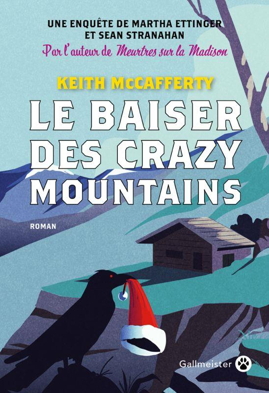 LE BAISER DES CRAZY MOUNTAINS MCCAFFERTY KEITH GALLMEISTER