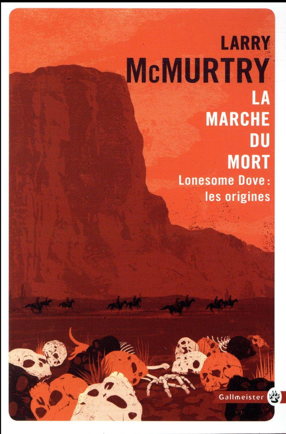 LA MARCHE DU MORT - LONESOME D MCMURTRY LARRY GALLMEISTER