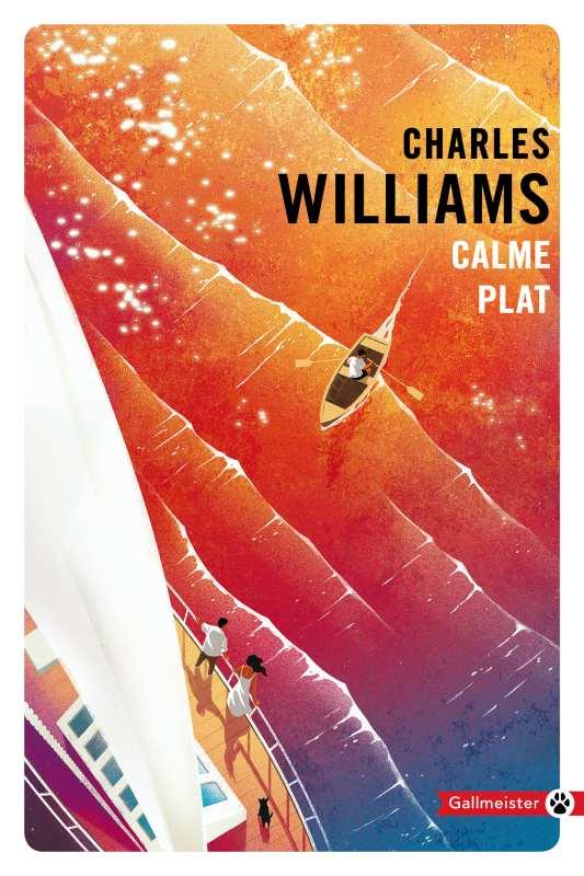 CALME PLAT WILLIAMS CHARLES GALLMEISTER