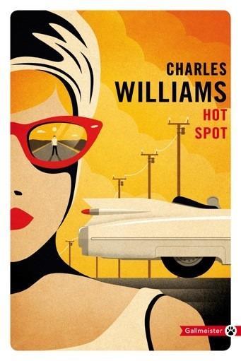 HOT SPOT WILLIAMS CHARLES GALLMEISTER