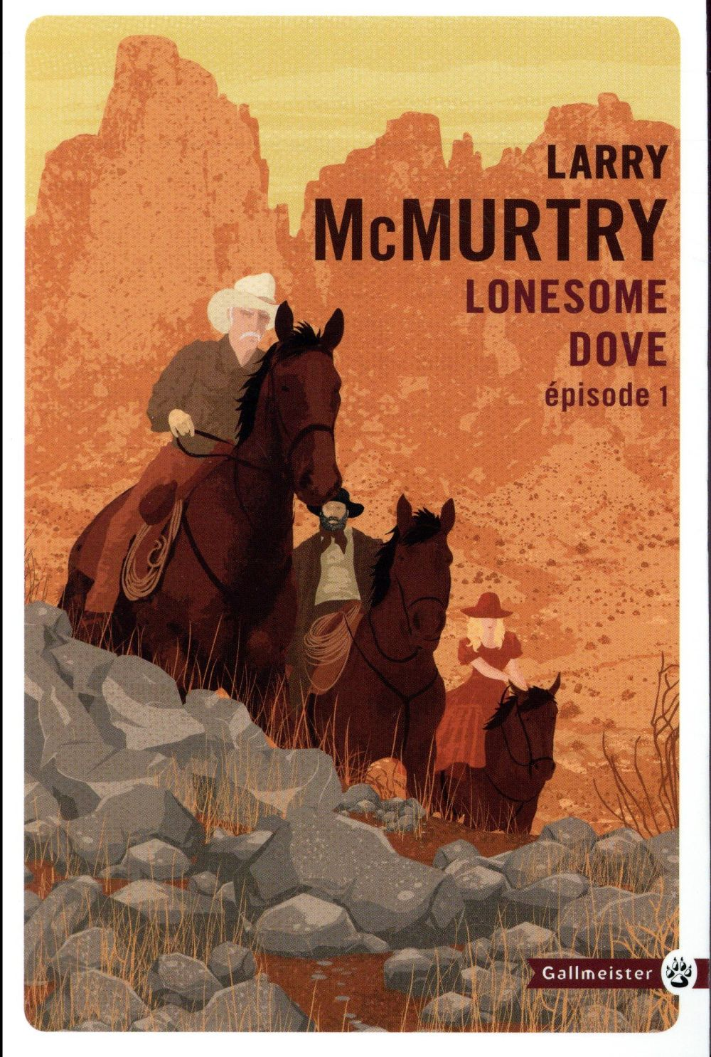 LONESOME DOVE T.1 McMurtry Larry Gallmeister