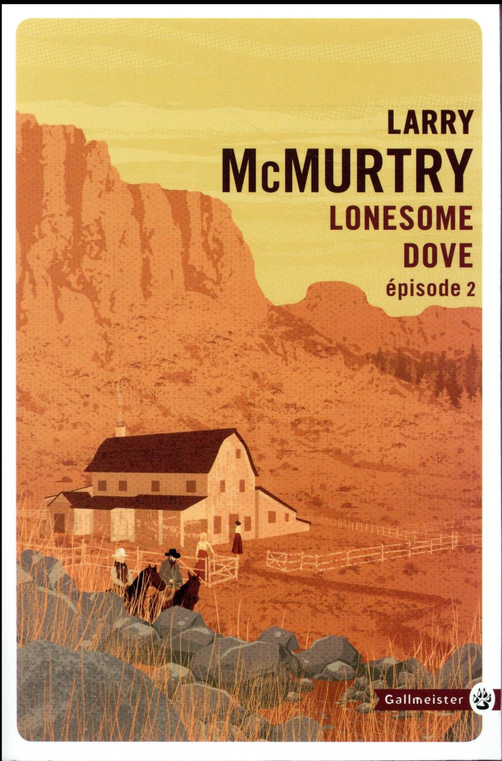 LONESOME DOVE II NED MCMURTRY LARRY GALLMEISTER