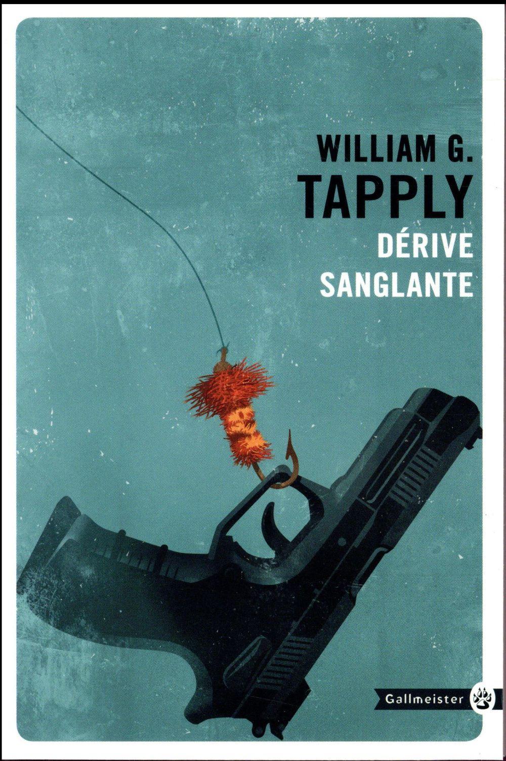 DERIVE SANGLANTE Tapply William G. Gallmeister