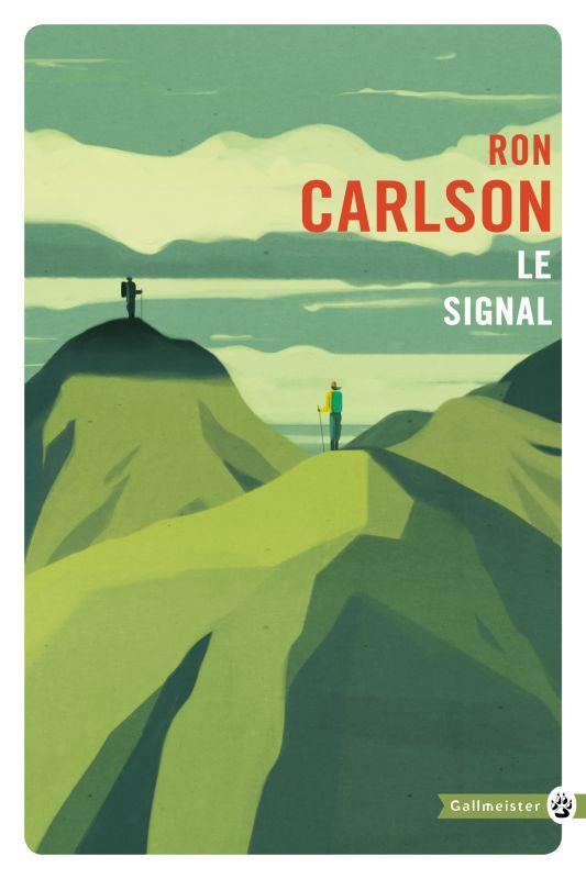 LE SIGNAL Carlson Ron Gallmeister