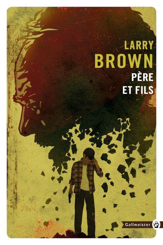 PERE ET FILS Brown Larry Gallmeister