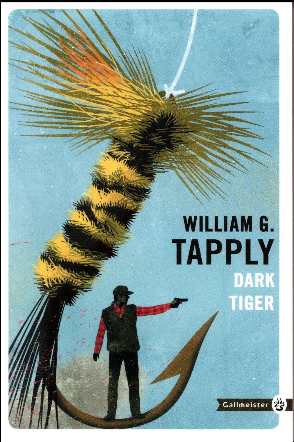 DARK TIGER NED Tapply William G. Gallmeister