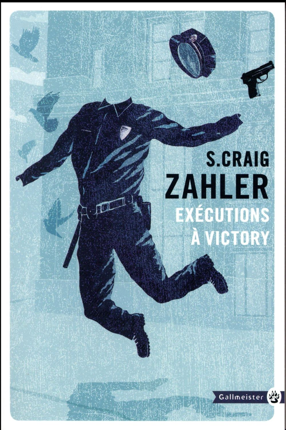 EXECUTIONS A VICTORY ZAHLER S. CRAIG Gallmeister