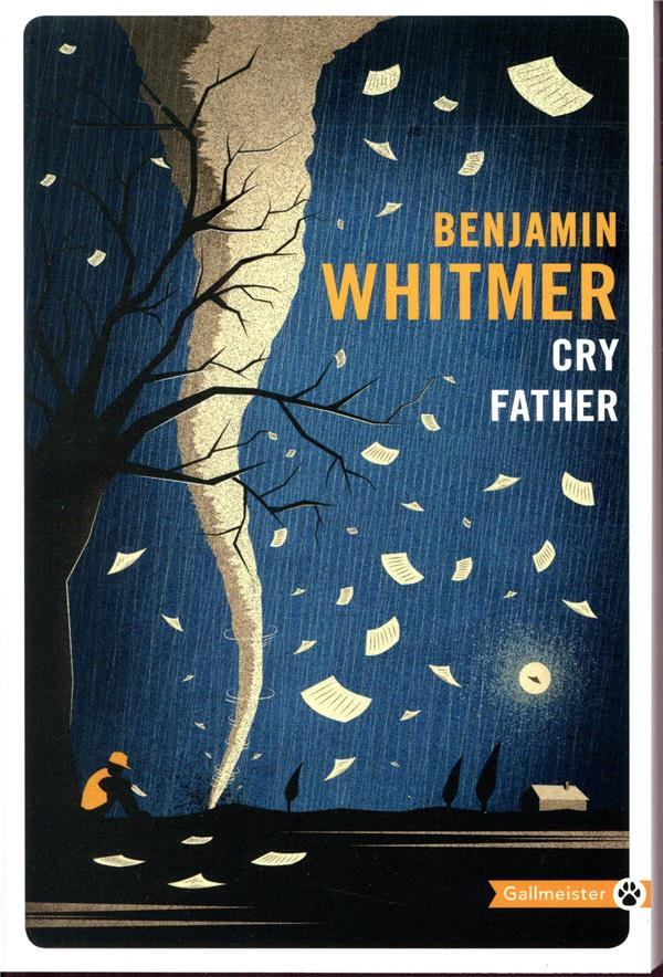 CRY FATHER WHITMER BENJAMIN GALLMEISTER