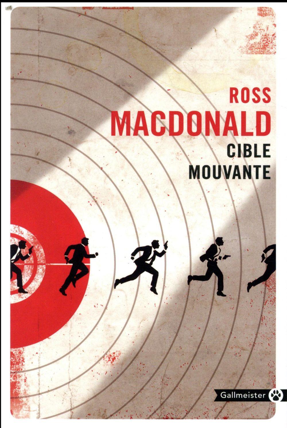CIBLE MOUVANTE MACDONALD ROSS GALLMEISTER