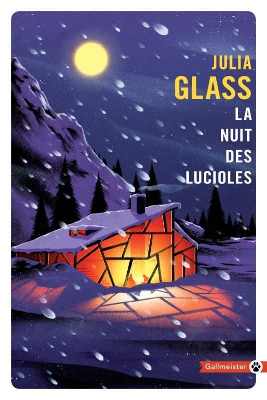 LA NUIT DES LUCIOLES GLASS JULIA GALLMEISTER