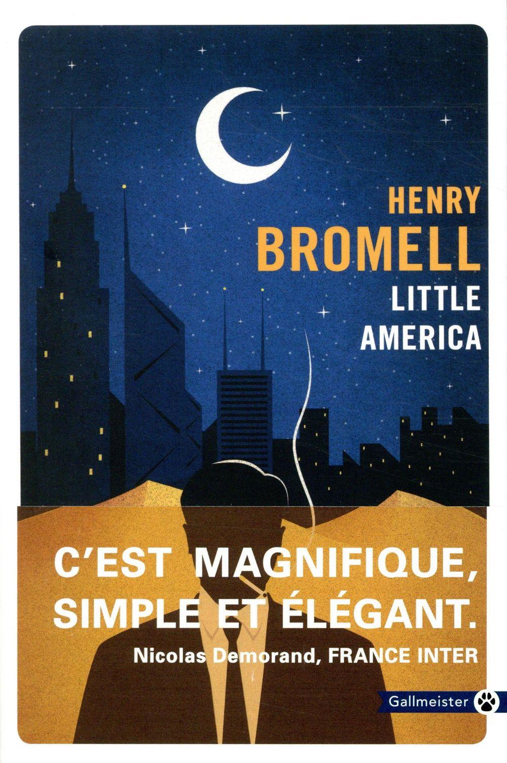 LITTLE AMERICA BROMELL HENRY GALLMEISTER