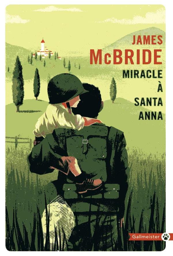 MIRACLE A SANTA ANNA MCBRIDE JAMES GALLMEISTER