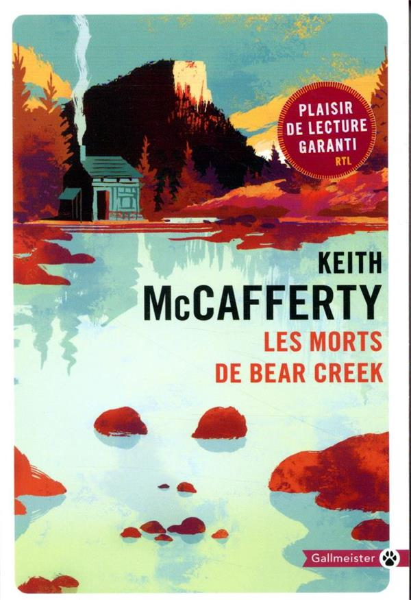 LES MORTS DE BEAR CREEK MCCAFFERTY KEITH GALLMEISTER