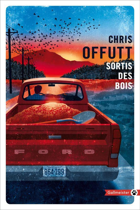 SORTIS DES BOIS OFFUTT, CHRIS GALLMEISTER