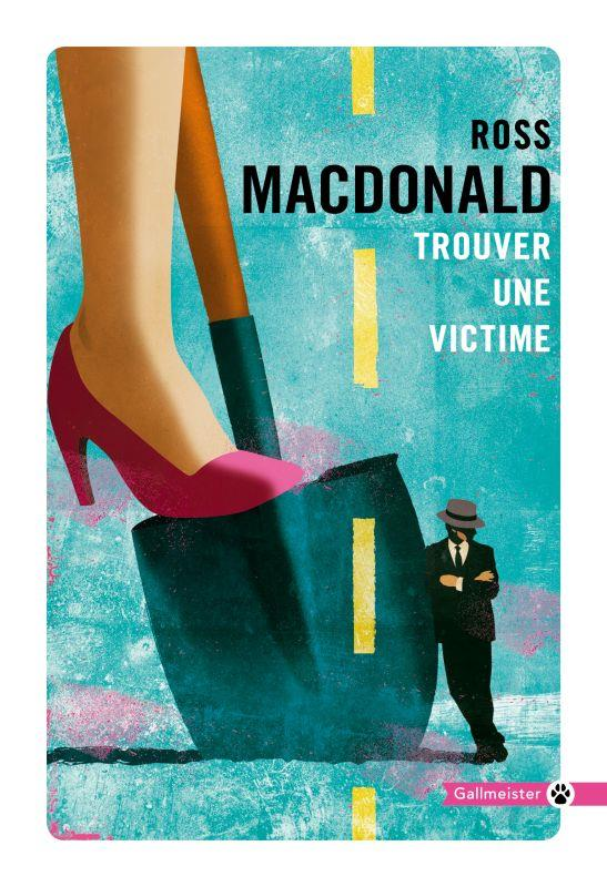 TROUVER UNE VICTIME MACDONALD, ROSS GALLMEISTER