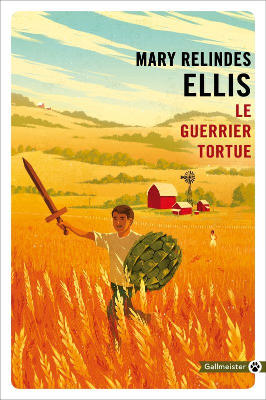 LE GUERRIER TORTUE ELLIS, MARY RELINDES GALLMEISTER