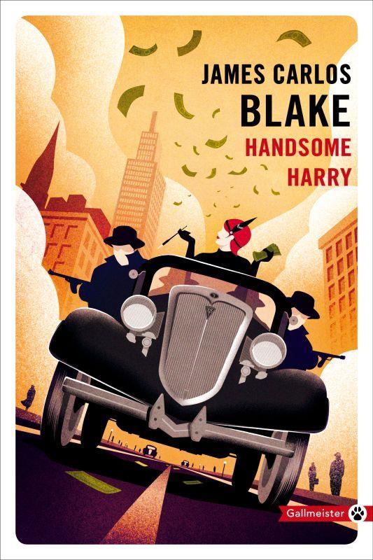 HANDSOME HARRY BLAKE, JAMES CARLOS GALLMEISTER