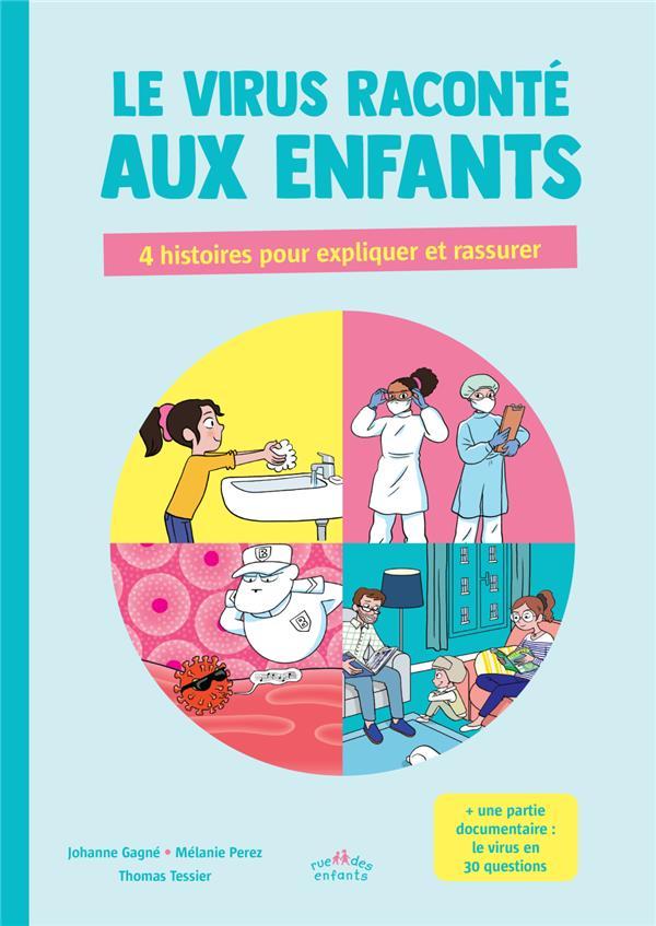 LE VIRUS RACONTE AUX ENFANTS  -  4 HISTOIRES POUR EXPLIQUER ET RASSURER COLLECTIF CTP RUE ENFANTS