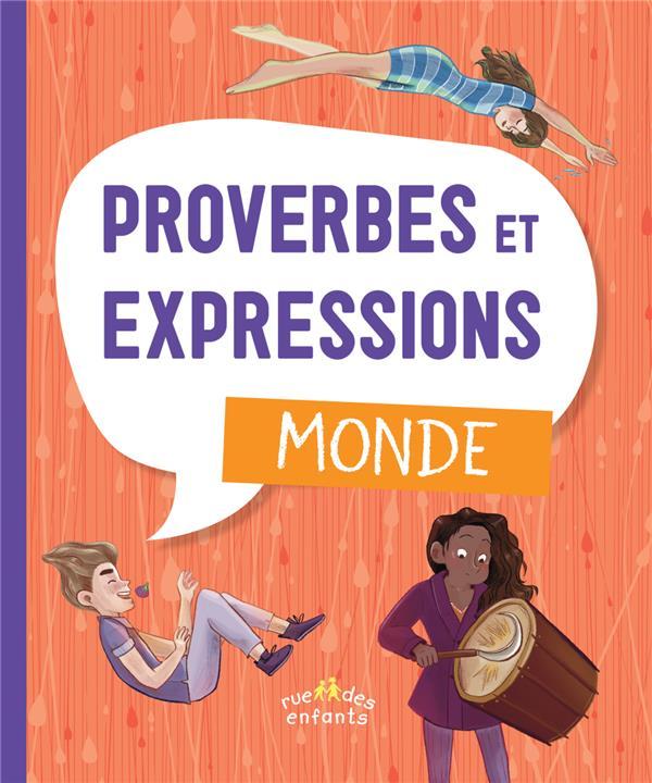 PROVERBES ET EXPRESSIONS : MONDE COLLECTIF CTP RUE ENFANTS