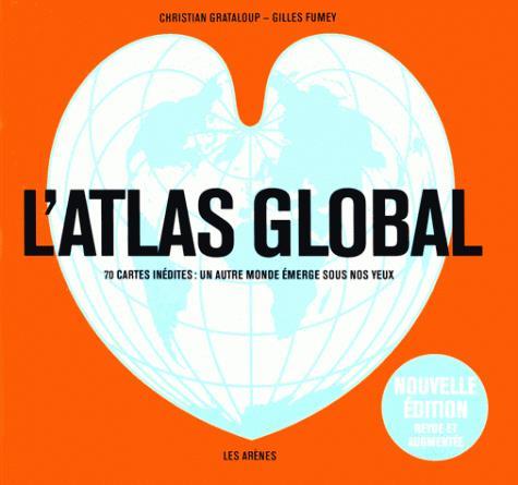 L'ATLAS GLOBAL (EDITION REVUE ET AUGMENTEE)