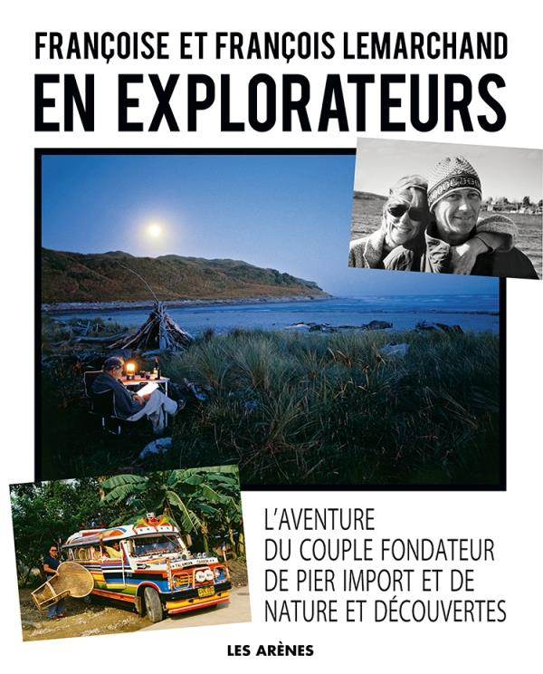EN EXPLORATEURS  ARENES