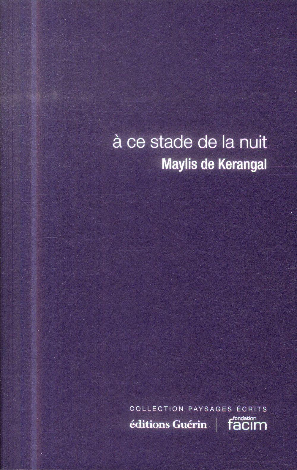 A CE STADE DE LA NUIT