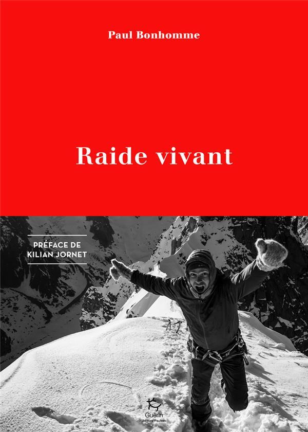 RAIDE VIVANT