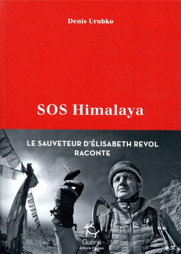 SOS HIMALAYA URUBKO DENIS GUERIN