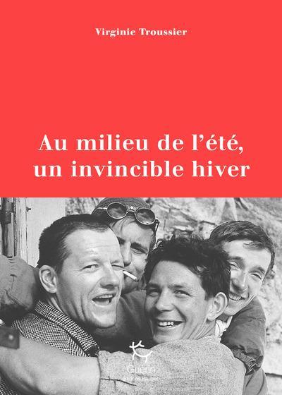 AU MILIEU DE L-ETE, UN INVINCI TROUSSIER VIRGINIE GUERIN