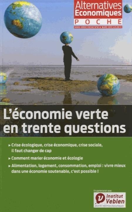 Alternatives économiques poche, hors série L'économie verte en trente questions