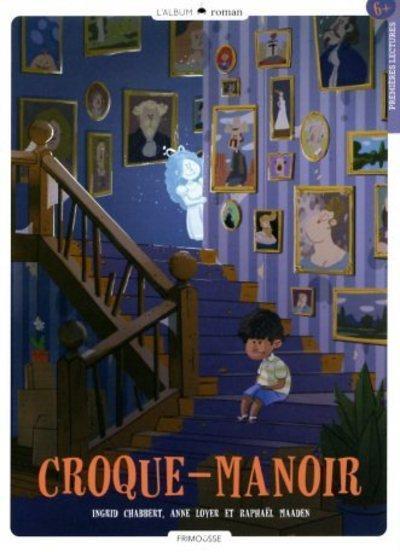 CROQUE-MANOIR T.1