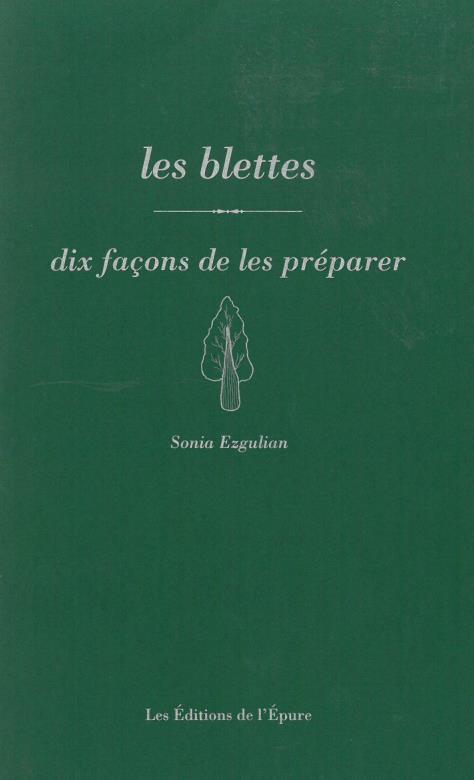LES BLETTES, DIX FACONS DE LES PREPARER