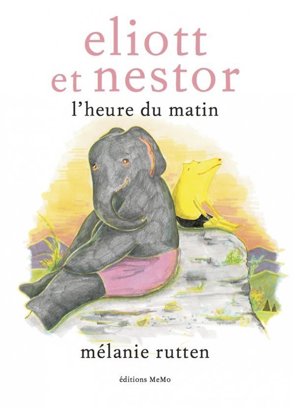 ELIOTT ET NESTOR, L'HEURE DU MATIN
