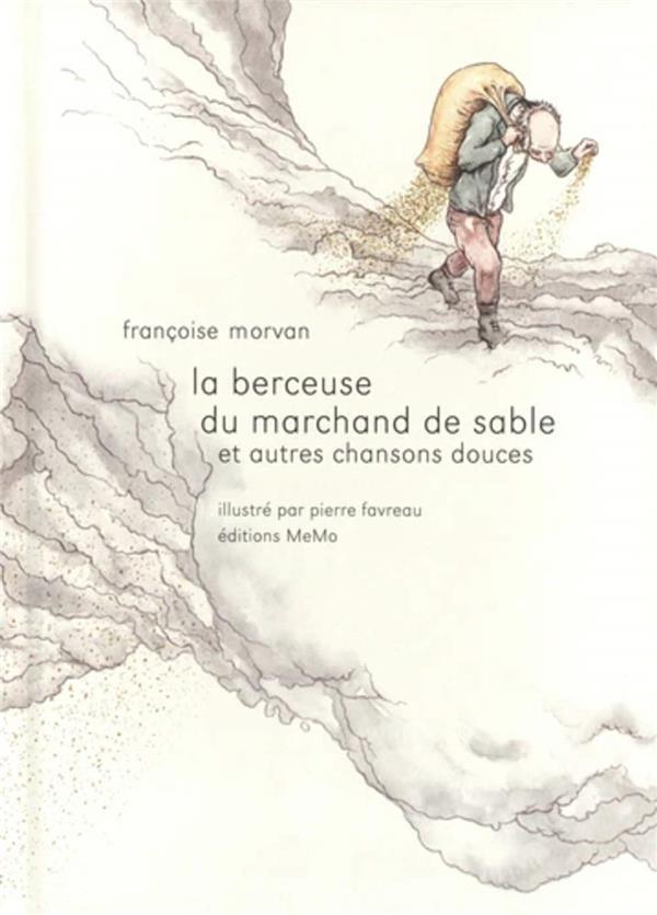 BERCEUSE DU MARCHAND DE SABLE