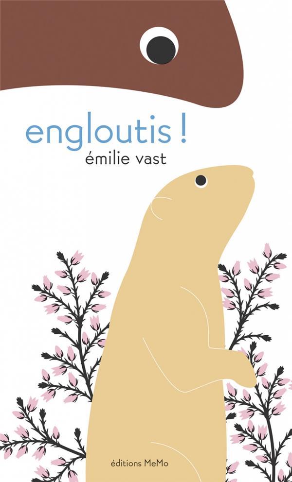 ENGLOUTIS ! VAST EMILIE MEMO