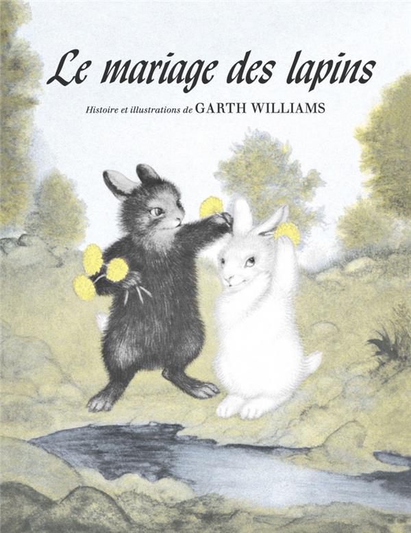LE MARIAGE DES LAPINS WILLIAMS, GARTH MEMO