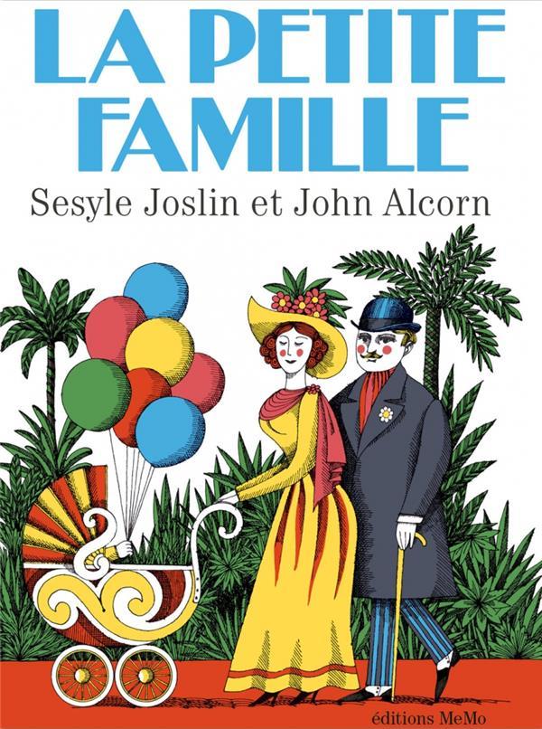 LA PETITE FAMILLE JOSLIN/ALCORN MEMO