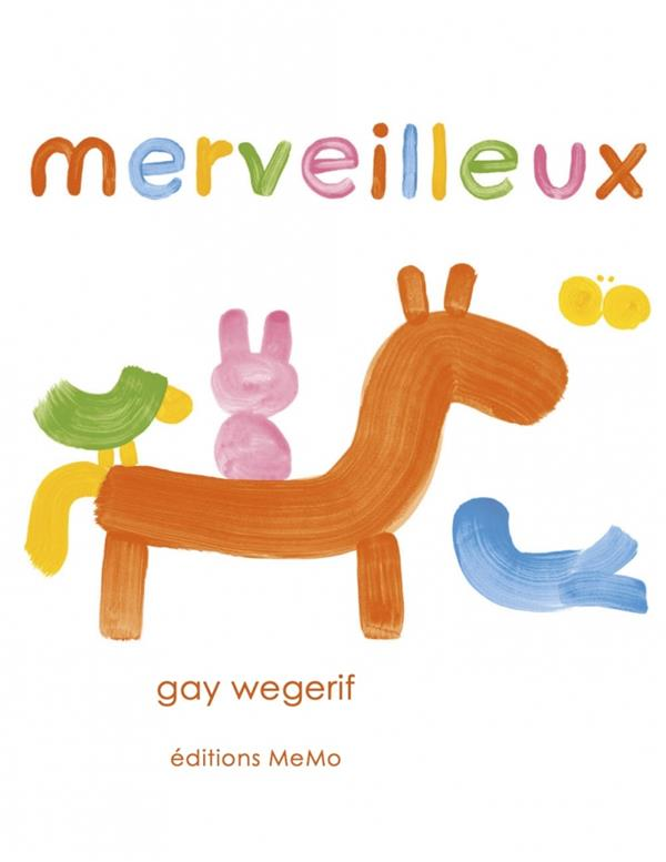 MERVEILLEUX WEGERIF, GAY MEMO