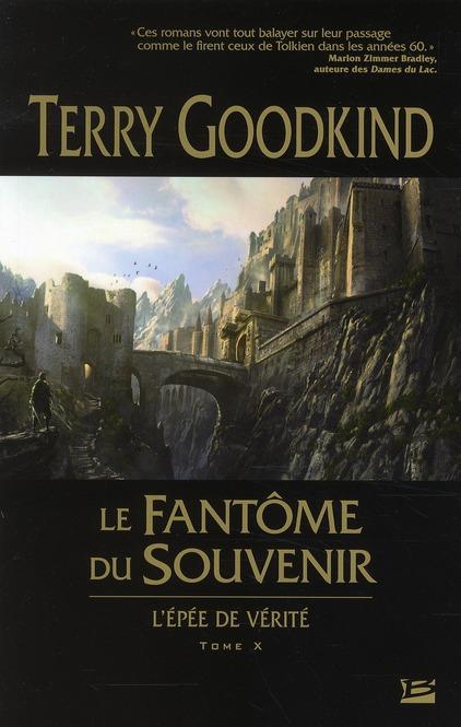 L'ÉPEE DE VERITE T.10  -  LE FANTOME DU SOUVENIR GOODKIND, TERRY BRAGELONNE