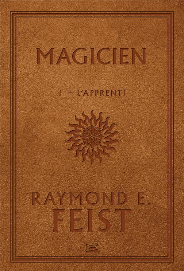 LA GUERRE DE LA FAILLE T.1  -  MAGICIEN L'APPRENTI Feist Raymond Elias Bragelonne